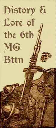 History & Lore of the 6th Machine Gun Battalion