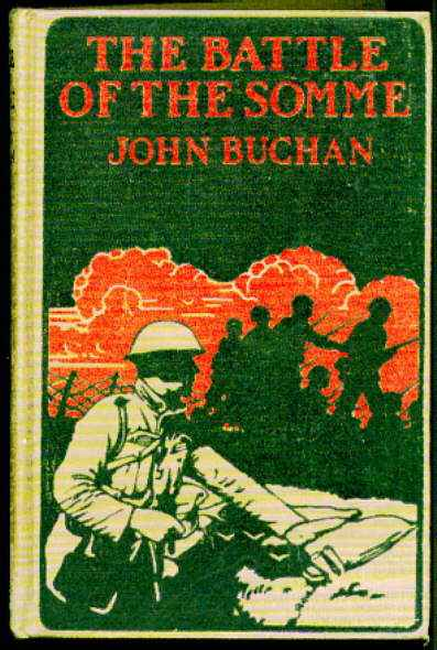 the use of contemporary text in the battle of the somme a book by john buchan Simon heffer: first world war, the battle of the historians the first day of the somme a more political book, making greater use of primary sources.